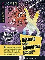 Misterio En Las Alpujarras. Serie Aventura Joven.