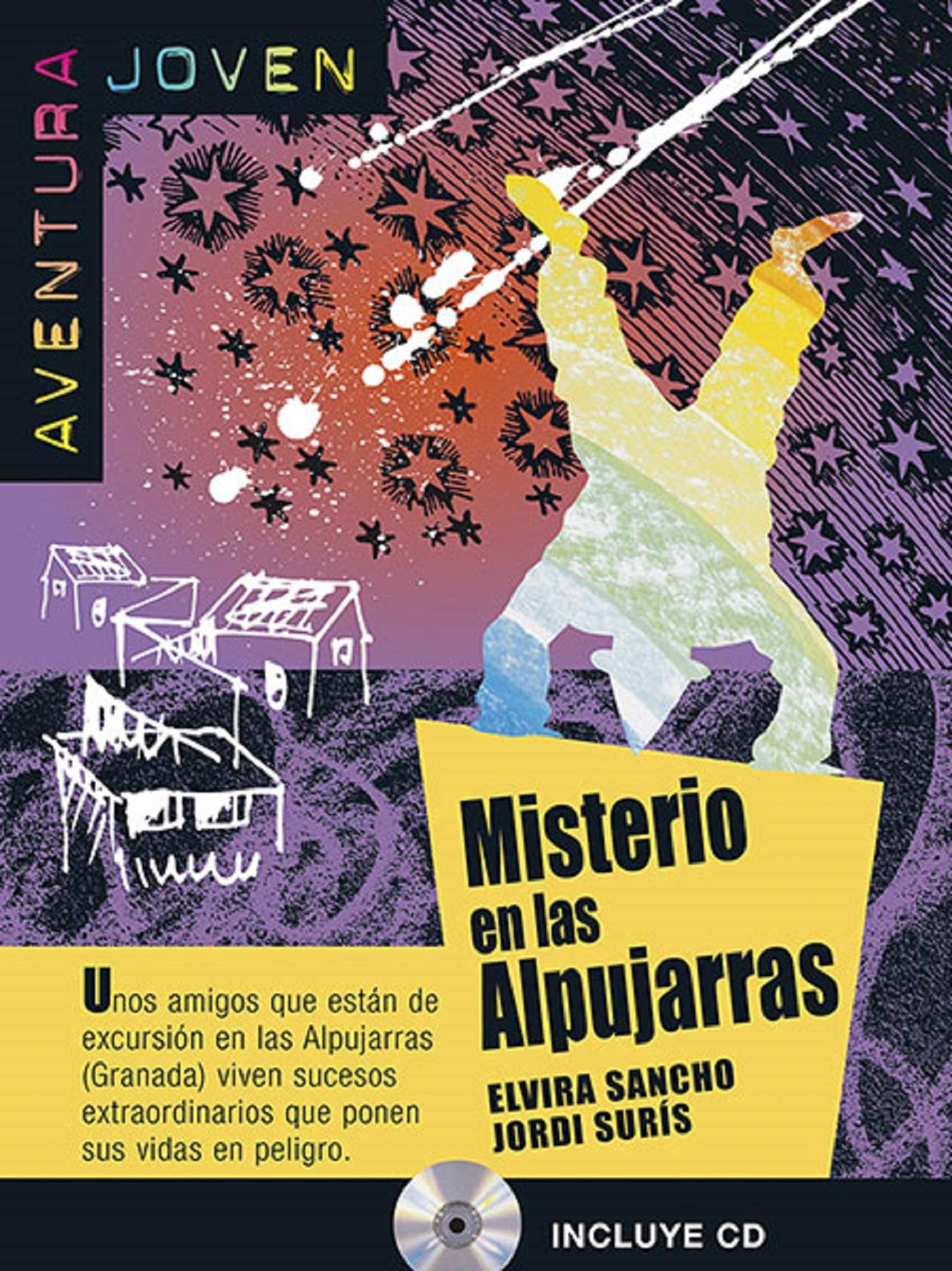 Misterio en las Alpujarras. Serie Aventura joven. Libro + CD (Ele- Lecturas Gradu.Jovenes)