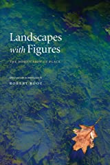 Landscapes with Figures: The Nonfiction of Place Paperback