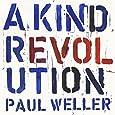 A Kind Revolution (3CD)