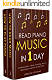 Read Piano Music: In 1 Day - Bundle - The Only 2 Books You Need to Learn Piano Sight Reading, Piano Sheet Music and How to Read Music for Pianists Today (Music Best Seller Book 34)