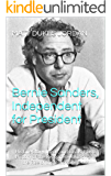Bernie Sanders, Independent for President: His Life Story, Ideas, and Goals, Plus a History of the Reagan Revolution and the Rise of the Billionaire Class