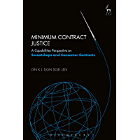 Minimum Contract Justice: A Capabilities Perspective on Sweatshops and Consumer Contracts