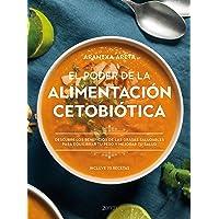 El poder de la alimentación cetobiótica: Descubre los beneficios de las grasas saludables para equilibrar tu peso y…