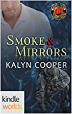 Dallas Fire & Rescue: Smoke & Mirrors (Kindle Worlds Novella) (Guardian Elite Book 1)