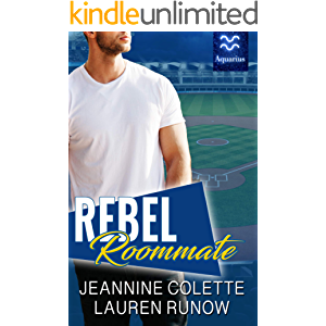 Rebel Roommate: A Brother's Best Friend Romance