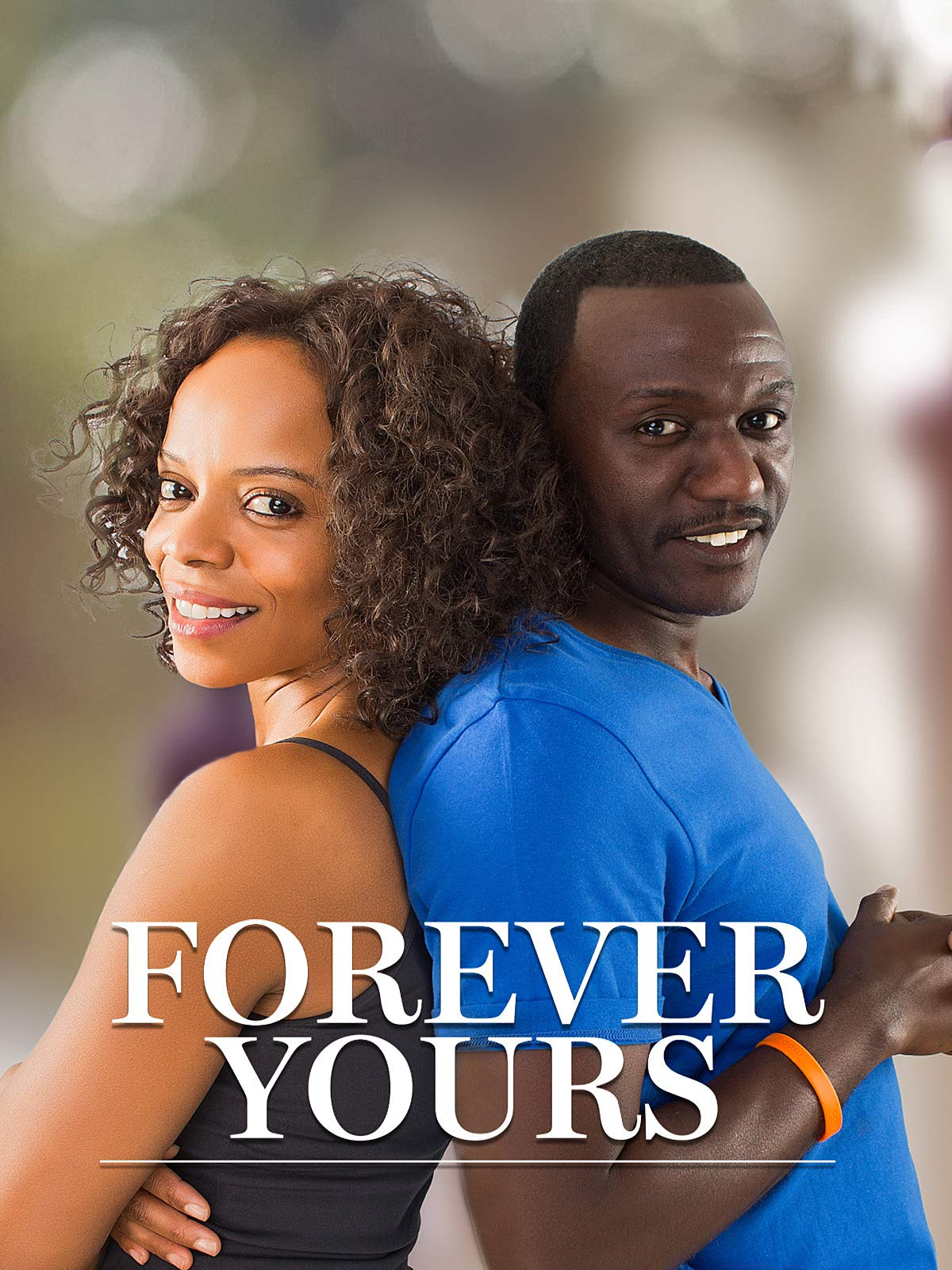 Forever Yours on Amazon Prime Video UK