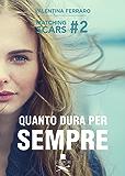 Quanto dura per sempre?: #matchingscars2