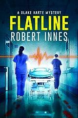 Flatline (The Blake Harte Mysteries Book 6) Kindle Edition