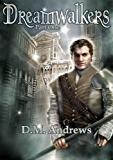 Dreamwalkers Part One: A Young Adult Fantasy Paranormal Romance