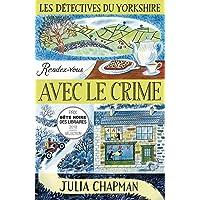 Les Détectives du Yorkshire - Tome 1 : Rendez-vous avec le crime (01)