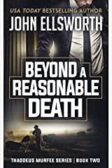 Beyond a Reasonable Death: A Legal Thriller (Thaddeus Murfee Legal Thriller Series Book 3) Kindle Edition