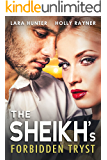 The Sheikh's Forbidden Tryst (Desert Princes Book 2)