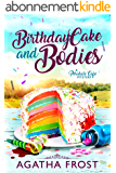 Birthday Cake and Bodies (Peridale Cafe Cozy Mystery Book 9) (English Edition)