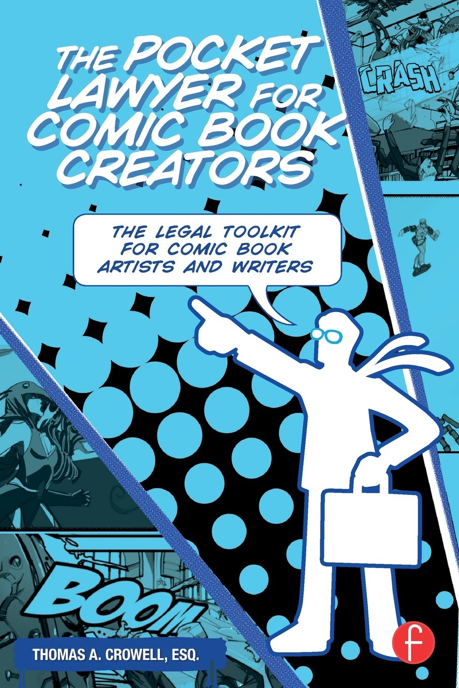 Download The Pocket Lawyer for Comic Book Creators: A Legal Toolkit for Comic Book Artists and Writers PDF