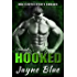 Hooked: MMA Fighter Sports Romance (Uncaged Book 4)
