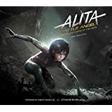 Alita: Battle Angel: The Art and Making of the Movie