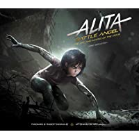 Alita: Battle Angel- Art And Making Of The