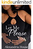 Let Me Please You: A McClain Family Novella (McClain Brothers)