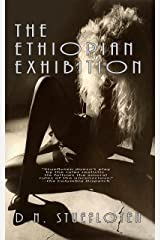 The Ethiopian Exhibition: Book One of the Mexico Trilogy Kindle Edition