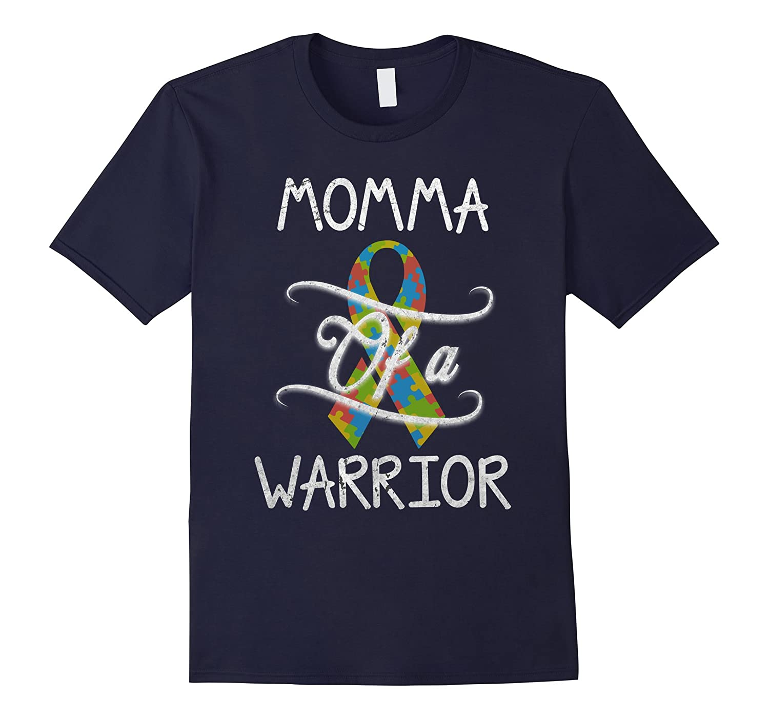 Autism Mom Shirt-Momma Of Warrior-BN
