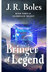 Bringer of Legend: Book Three of the Bringer Trilogy Kindle Edition