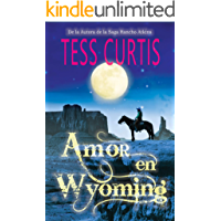 Amor en Wyoming (Spanish Edition)