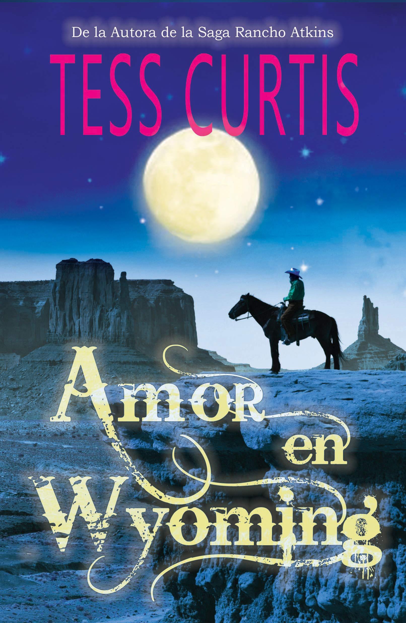 Amor en Wyoming por Tess Curtis