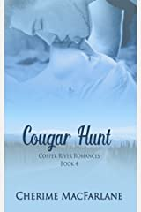 Cougar Hunt (Copper River Romances Book 4) Kindle Edition
