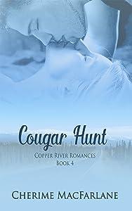 Cougar Hunt (Copper River Romances Book 4)