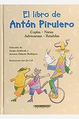 El libro de Antón Pirulero (Spanish Edition) Hardcover
