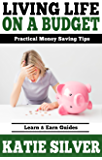Living life on a Budget (Save Money On Groceries): Practical Money Saving Tips (1)