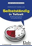 Selbstständig in Teilzeit: Als Kleinunternehmer zum großen Erfolg (jeder-ist-unternehmer.de)