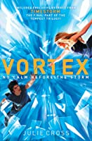 Vortex: A Tempest Novel (The Tempest Trilogy Book