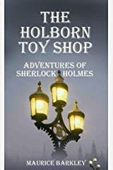 THE HOLBORN TOY SHOP: ADVENTURES OF SHERLOCK HOLMES Kindle Edition