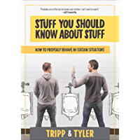 Stuff You Should Know About Stuff: How to Properly Behave in Certain Situations (English Edition)