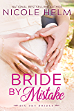 Bride by Mistake (Big Sky Brides Book 1)