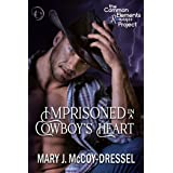Imprisoned in a Cowboy's Heart (Two-Five Ranch Outlaws Book 1)