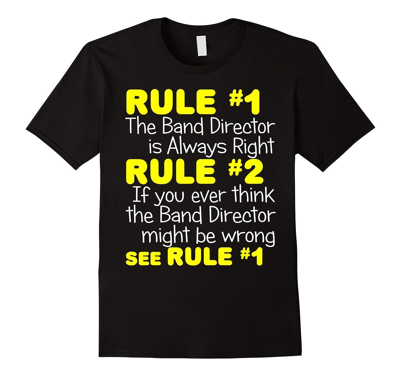 Band Director Always Right Shirt Funny Music Teacher Gift-Vaci