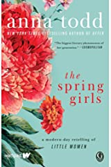 The Spring Girls: A Modern-Day Retelling of Little Women Kindle Edition
