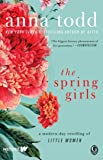 The Spring Girls: A Modern-Day Retelling of