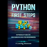 Python, first Steps (English Edition)