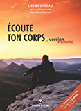 Écoute Ton Corps - Version Homme (French Edition)