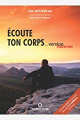 Écoute Ton Corps - Version Homme (French Edition) Kindle Edition