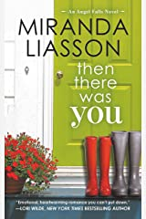 Then There Was You (Angel Falls Book 1) Kindle Edition