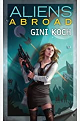 Aliens Abroad (Alien Novels Book 16) Kindle Edition