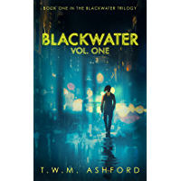 Blackwater: Vol. One