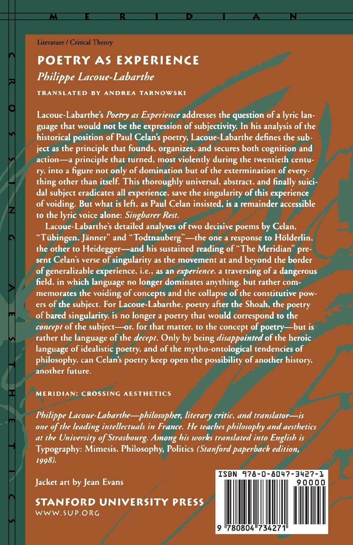 Amazon.com: Poetry as Experience (Meridian: Crossing Aesthetics)  (9780804734271): Philippe Lacoue-Labarthe, Andrea Tarnowski: Books