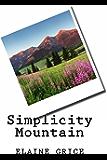 Simplicity Mountain (Simplicity Book 1)