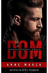DOM: Trilogia Protetores - Livro I eBook Kindle